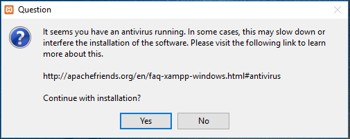 XAMPP installation on Windows 10 – Anti Virus warning